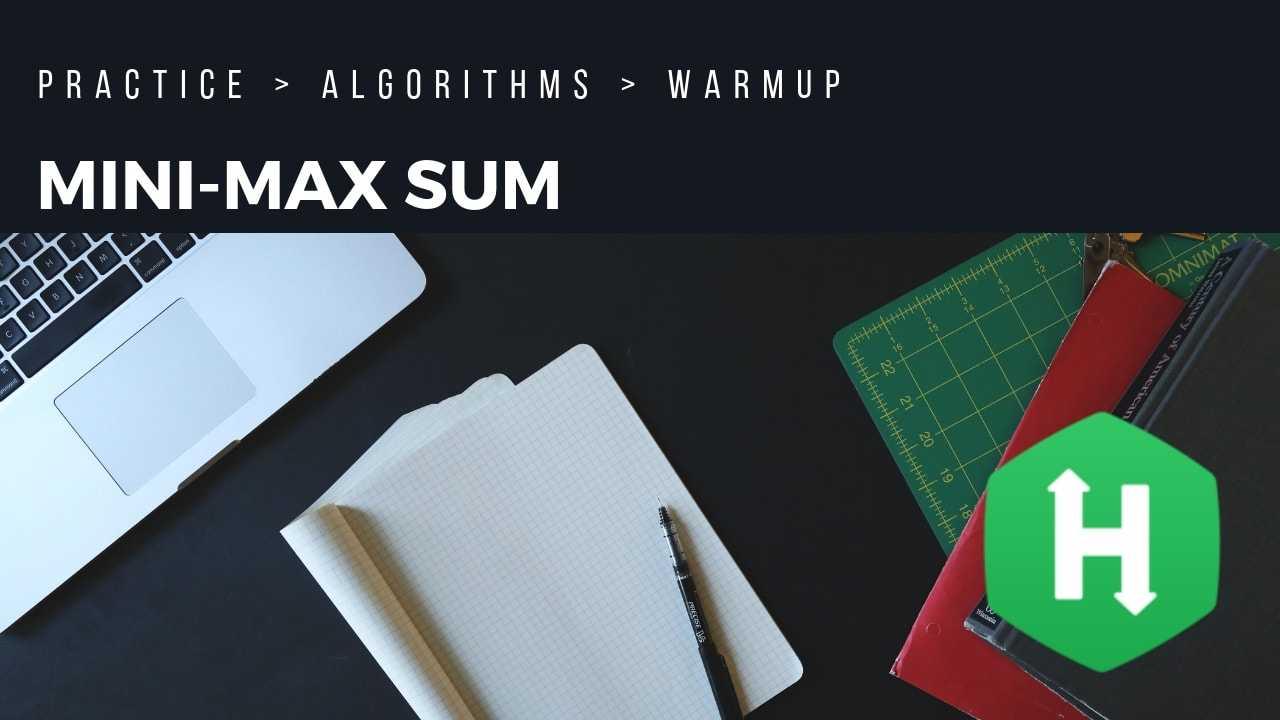 Hackerrank | Solution of Mini-Max Sum in Golang | Rishabh Jain