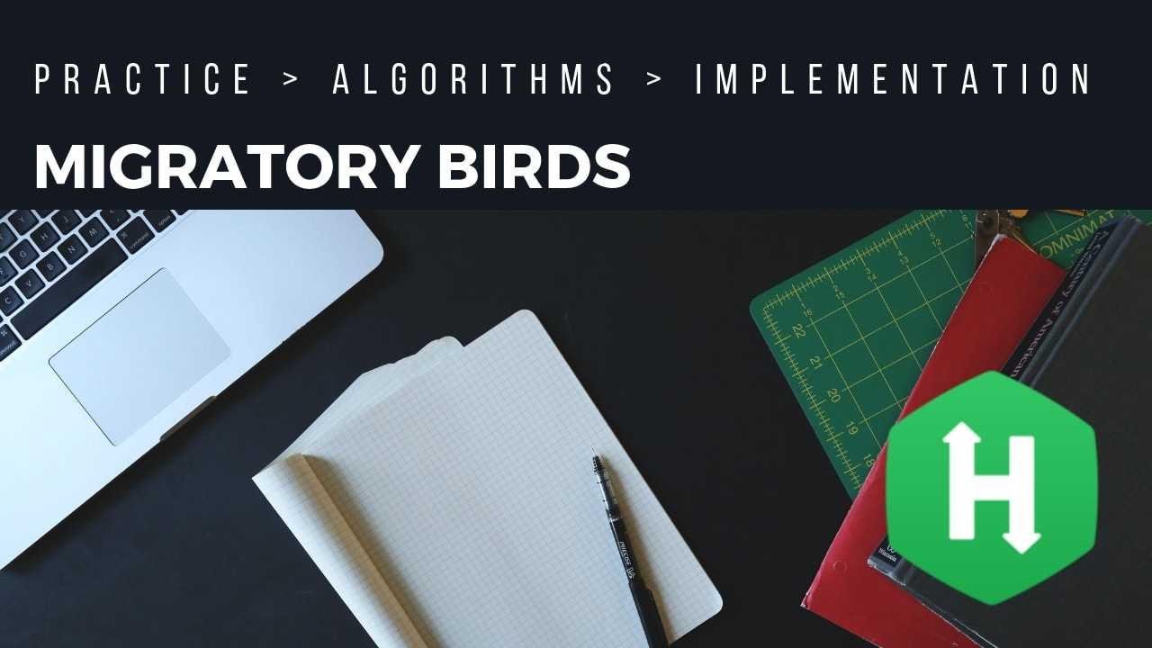 Hackerrank | Solution of Migratory Birds in Golang | Rishabh Jain